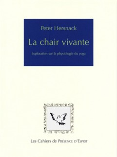 La chair vivante. The living breath